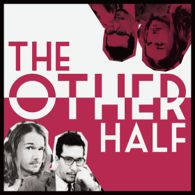 The Other Half Podcast