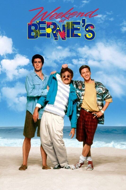 Episode 68: Weekend at Bernie's