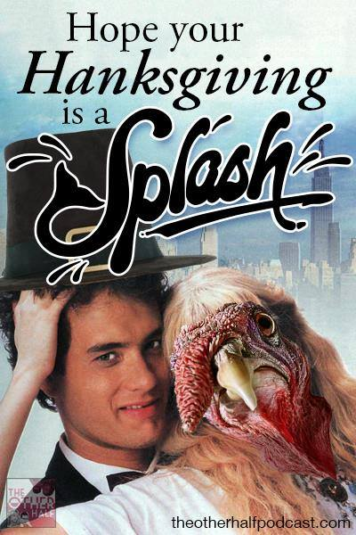 Episode 91: Splash